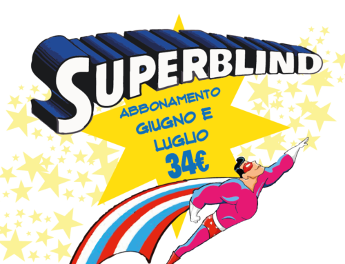 SUPERBLIND – abbonamento BLIND estate 2019